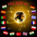 Various Artists - Mut zum wir, Vol. 1