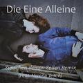 Die Eine Alleine feat. Verena Tesch - Zwischen deinen Zeilen Remix