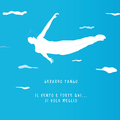 Gerardo Tango - Il vento è forte qui... si vola meglio