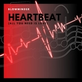 Blowminder - Heartbeat (All You Need Is Love) (Radio Edit)