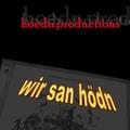Hoedn Productions - Wir san Hoedn