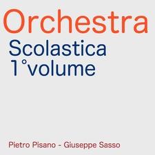 Orchestra Scolastica, Vol. 1