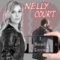 Nelly Court - I Need Love