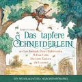 Brüder Grimm, Wolfsmehl, Marianna Korsh & Sebastian Lohse - Das Tapfere Schneiderlein - ein musikalisches Märchenhörspiel (mit Lars Rudolph, Dieter Hallervorden, William Cohn, Das letzte Einhorn u.a.)