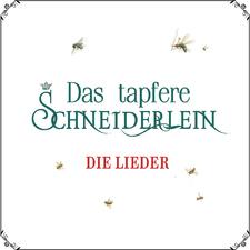 Das tapfere Schneiderlein: Die Lieder