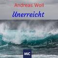 Andreas Woll - Unerreicht