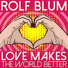 Love Makes the World Better