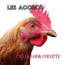 T'as le look cocotte