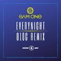Sam One - Everynight (O10C Remix)