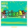 SHIRBA - Mafia