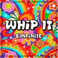 B.Infinite - Whip It