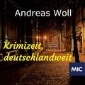 Andreas Woll - Krimizeit, deutschlandweit