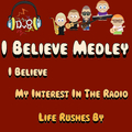 Dv8 - I Believe / My Interest in the Radio / Life Rushes By