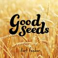 Bert Fenber - Good Seeds
