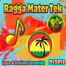 Ragga Mater Tek