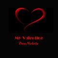 Dave Nicholls - My Valentine