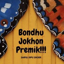 Bondhu Jokhon Premik