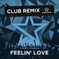Tiger & Phoenix - Feelin' Love (Club Remixes)