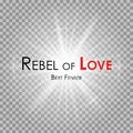 Bert Fenber - Rebel of Love