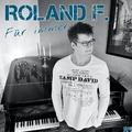 Roland F. - Für immer (Radio Edit)