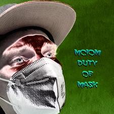 Duty of Mask