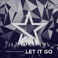 Tiger & Phoenix - Let It Go