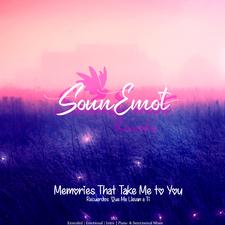 Memories That Take Me To You