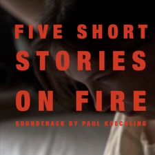 Five Short Stories on Fire