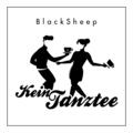 BlackSheep - Kein Tanztee