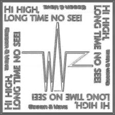 (Hi High) Long Time No See!