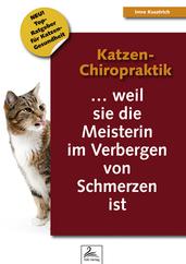 Katzen-Chiropraktik ... weil sie die Meisterin im Verbergen von Schmerzen ist