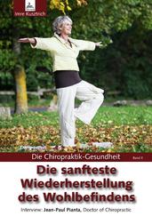 Die Chiropraktik-Gesundheit: Die sanfteste Wiederherstellung des Wohlbefindens
