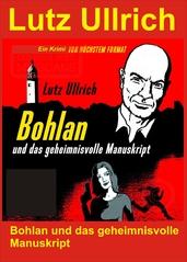 Bohlan und das geheimnisvolle Manuskript