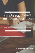 Creating Childhood Confidence