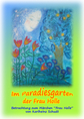 Karlheinz Schudt - Im Paradiesgarten der Frau Holle