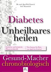 Diabetes: Unheilbares heilen
