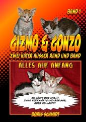 GIZMO &  GONZO - Zwei Kater außer Rand und Band
