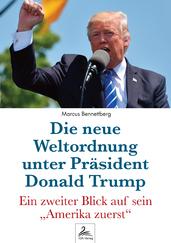 Die neue Weltordnung unter Präsident Donald Trump