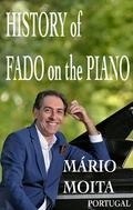 Mário Moita - History of Fado on the Piano, Portugal
