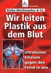 Wir leiten Plastik aus dem Blut