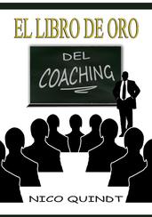 El libro de oro del Coaching