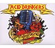 Acid Drinkers Fishdick Zwei-The Dick Is Rising Again