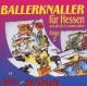 Adam & Die Micky's Ballerknaller F�r Hessen...(2)