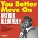 Alexander,Arthur You Better Move On+14 Bonus
