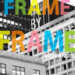 Angel,Dave - Frame By Frame (Plaza In Crowd)