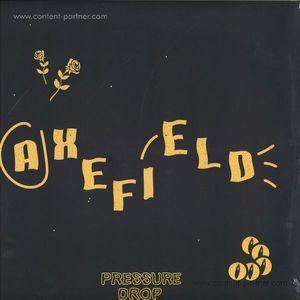 Axefield - Pressure Drop (Atomnation)