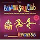 Bahama Soul Club Havana '58 (2LP+CD)