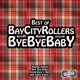 Bay City Rollers Bye Bye Baby-Best Of