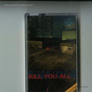 Baz Reznik - Kill You All (New York Haunted)