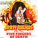 Big Pimp Jones Jimmy Ruckus & The Five Fingers Of Death